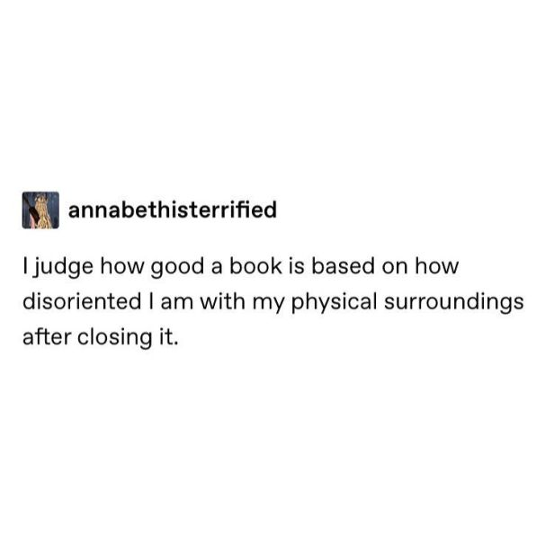 """Literary Memes on Instagram_ """"I need to write an essay an essay about Hamlet,,, instead I'm on here_ - ID_ a Tumblr post_ """"I judge a book based on how disoriented I am…"""""""